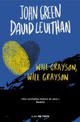 WILL GRAYSON, WILL GRAYSON - 9788415594482 - JOHN GREEN