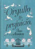 ORGULLO Y PREJUICIO (CLASICOS ILUSTRADOS) - 9788415618782 - JANE AUSTEN