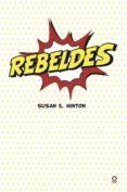 REBELDES (GALLEGO) - 9788416834082 - VV.AA.
