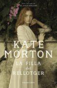 LA FILLA DEL RELLOTGER - 9788416930982 - KATE MORTON