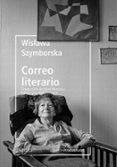 CORREO LITERARIO - 9788417281182 - WISLAWA SZYMBORSKA