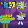 TEEN TITANS GO! - LA RISA DEL MONSTRUO DESPIADADO - 9788417509682 - MAGNOLIA BELLE