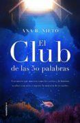 el club de las cincuenta palabras (ebook)-ana b. nieto-9788417541682