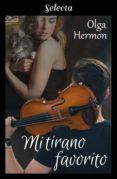 mi tirano favorito (ebook)-olga hermon-9788417606282