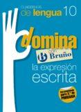 CUADERNOS DOMINA LENGUA 10 EXPRESION ESCRITA 3 - 9788421669082 - VV.AA.