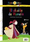 EL FLAUTISTA DE HAMELIN; EL ALCALDE DE HAMELIN - 9788421697382 - CONCHA LOPEZ NARVAEZ