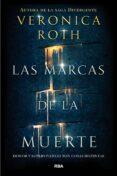 LAS MARCAS DE LA MUERTE - 9788427211582 - VERONICA ROTH