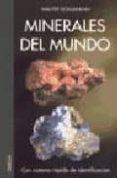 MINERALES DEL MUNDO - 9788428213882 - WALTER SCHUMANN