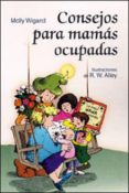 CONSEJOS PARA MAMAS OCUPADAS - 9788428522182 - MOLLY WIGAND