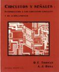 CIRCUITOS Y SEÑALES: INTRODUCCION A LOS CIRCUITOS LINEALES Y DE ACOPLAMIENTO - 9788429134582 - ROSA ALBERT J