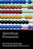 aprendizaje permanente-jose luis garcia garrido-inmaculada egido-9788431323882