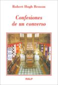 CONFESIONES DE UN CONVERSO - 9788432131882 - ROBERT HUGH BENSON