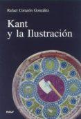 KANT Y LA ILUSTRACION - 9788432134982 - RAFAEL CORAZON GONZALEZ