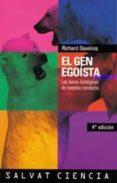 EL GEN EGOISTA: LAS BASES BIOLOGICAS DE NUESTRA CONDUCTA - 9788434501782 - RICHARD DAWKINS