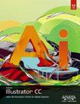 ILLUSTRATOR CC (DISEÑO Y CREATIVIDAD) - 9788441534582 - VV.AA.
