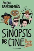 SINOPSIS DE CINE - 9788445004982 - ANGEL SANCHIDRIAN