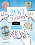 200 STICKERS PARA UNA ACTITUD ZEN - 9788448022082 - VV.AA.