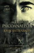 EL PSICOANALISTA (15º ANIVERSARIO) - 9788466662482 - JOHN KATZENBACH
