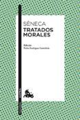 TRATADOS MORALES - 9788467039382 - LUCIO ANNEO SENECA