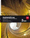 MATEMÁTICAS B 3º ESO (ORIENTADAS A LAS ENSEÑANZAS ACADÉMICAS) SAVIA 16 (ANDALUCÍA) - 9788467586282 - VV.AA.