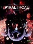 FINAL INCAL VOL. 2: LUZ DE GARRA - 9788467906882 - ALEJANDRO JODOROWSKY