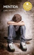 MENTIDA (PREMI EDEBE 2015) - 9788468315782 - CARE SANTOS