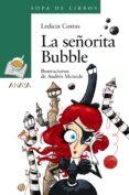 LA SEÑORITA BUBBLE - 9788469835982 - LEDICIA COSTAS