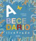 abecedario ilustrado (2ª ed.)-carles cano-9788469862582