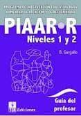 PIAAR-R JUEGO COMPLETO NIVELES 1 Y 2. PROGRAMA DE INTERVENCION EDUCATIVA PARA AUMENTAR LA ATENCION Y LA REFLEXIVIDAD - 9788471749482 - BERNARDO GARGALLO LOPEZ