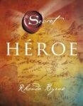 HEROE - 9788479538682 - RHONDA BYRNE