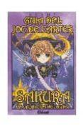 GUIA DEL JOC DE CARTES: CARDCAPTOR SAKURA (CATALA) - 9788483578582 - CLAMP
