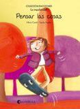 PENSAR LAS COSAS (LA IMPULSIVIDAD) - 9788484128182 - MIREIA CANALS BOTINES