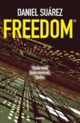 FREEDOM - 9788489367982 - DANIEL SUAREZ
