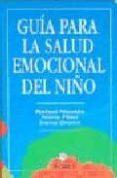 GUIA PARA LA SALUD EMOCIONAL DEL NIÑO - 9788489778382 - RAFAEL NICOLAS BELDA