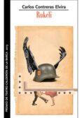 rukeli: premio de teatro calderón de la barca 2013-carlos contreras elvira-9788490410882