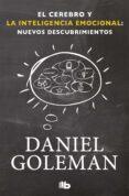 EL CEREBRO Y LA INTELIGENCIA EMOCIONAL - 9788490701782 - DANIEL GOLEMAN