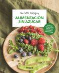 alimentación sin azúcar (ebook)-charlotte debeugny-9788491180982