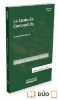 LA CUSTODIA COMPARTIDA - 9788491355182 - CARMEN PEREZ CONESA