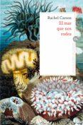 el mar que nos rodea (ebook)-rachel carson-9788491991182