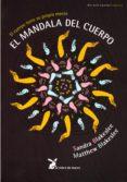 EL MANDALA DEL CUERPO: EL CUERPO TIENE SU PROPIA MENTE - 9788492470082 - SANDRA BLAKSLEE