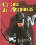 EL CINE DE AVENTURAS - 9788493600082 - JOAN BASSA
