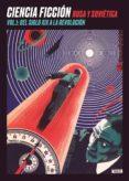ciencia ficcion rusa y sovietica vol. 1: del siglo xix a la revolucion-alexander bogdanov-vladimir odoievski-9788494455582
