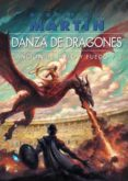 DANZA DE DRAGONES (ED. RUSTICA) (SAGA CANCION DE HIELO Y FUEGO 5) - 9788496208582 - GEORGE R.R. MARTIN