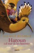 HAROUN I EL MAR DE LES HISTORIES - 9788498245882 - SALMAN RUSHDIE