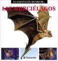 LOS MURCIÉLAGOS (EBOOK) - 9788499103082 - MARIA ANGELS JULIVERT