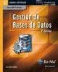 GESTION DE BASES DE DATOS. (2ª ED) CFGS (CICLOS FORMATIVOS DE GRA DO SUPERIOR) (GUIA DEL PROFESOR) - 9788499641782 - LUIS HUESO IBAÑEZ GALINDO