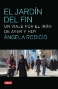 EL JARDIN DEL FIN - 9788499920382 - ANGELA RODICIO