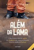 Compartir ebooks gratis descargar ALÉM DA LAMA de LEONARD FARAH (Literatura española)