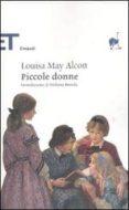 PICCOLE DONNE - 9788806207182 - LOUISA M. ALCOTT