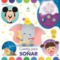 CUENTOS PARA SOÑAR DISNEY BABY - 9781503738492 - VV.AA.